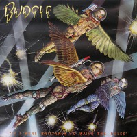 Budgie - If I Were Brittania I'd Waive The Rules, UK