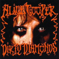 Alice Cooper - Dirty Diamonds, ITA