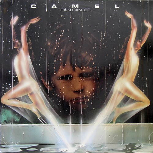 Camel - Rain Dances, NL