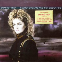 Bonnie Tyler - Secret Dreams And Forbidden Fire, NL
