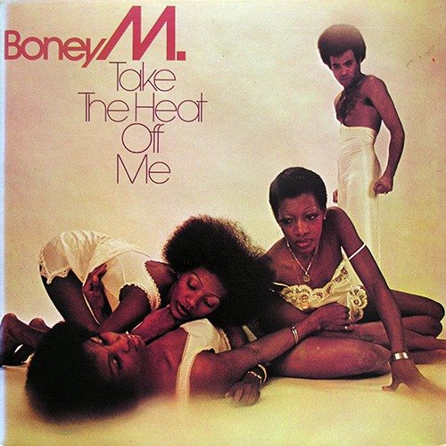 Boney M - Take The Heat Of Me, UK