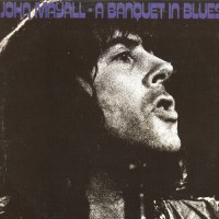 Mayall John - A Banquet In Blues