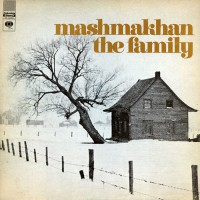 Mashmakhan - The Family