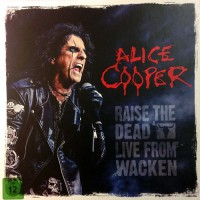 Alice Cooper - Raise The Dead - Live From Wacken, UK