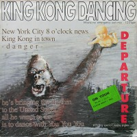Departure - King Kong Dancing