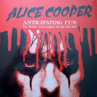Alice Cooper - Anticipating Fun, EU