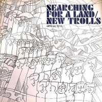 New Trolls - Searching For A Land, ITA