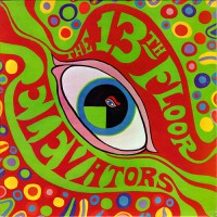 13th Floor Elevators - The Psychedelic Sounds Of The..., US