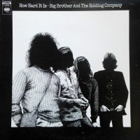Big Brother & The Holding Company - How Hard It Is, CAN (Or)