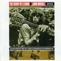 Mayall John - Diary Of A Band (unbox Decca Stereo)