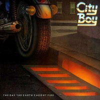 City Boy - The Day The Earth Caught Fire, UK