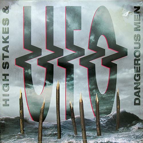 UFO - High Stakes & Dangerous Men