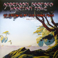 Anderson Bruford Wakeman Hove - An Evening Of Yes Music Plus, Vol.2