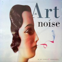 Art Of Noise, The - In No Sense? Nonsense!, US