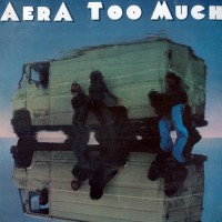 Aera - Too Much, D