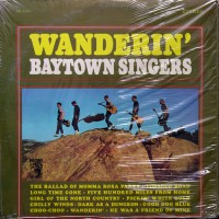 Baytown Singers, The - Wanderin