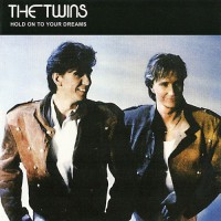 Twins, The - Hold On To Your Dreams, EU