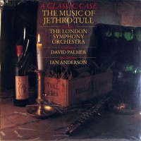 Anderson, Ian - A Classic Case (The Music Of Jethro Tull)