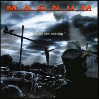 Magnum - Brand New Morning, D