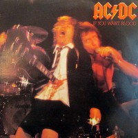 AC/DC - If You Want Blood You've Got It, UK