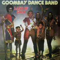 Goombay Dance Band - Land Of Gold, NL