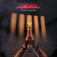 Budgie - Deliver Us From Evil, UK