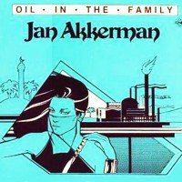 Akkerman, Jan - Oil In The Family, NL
