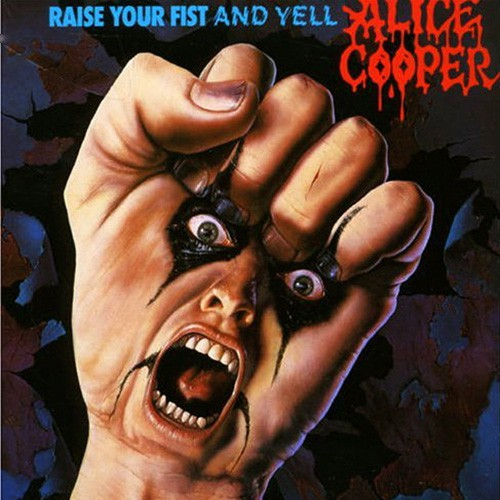 Alice Cooper - Raise Your Fist And Yell, CAN