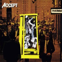 Accept - I'm A Rebel, D (Or)