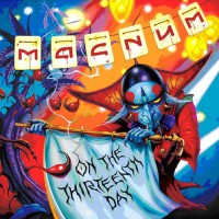 Magnum - On The 13th Day, D
