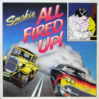 Smokie - All Fired Up!